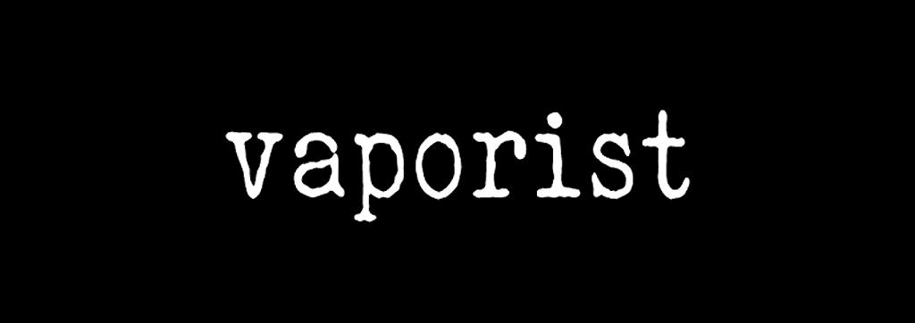 Vaporist