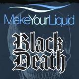 Make Your Liquid Black Death (80ml)